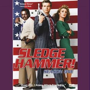 Film Serial Sledge Hammer!