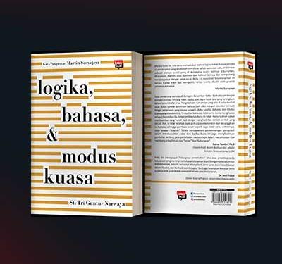 Logika, Bahasa, & Modus Kuasa
