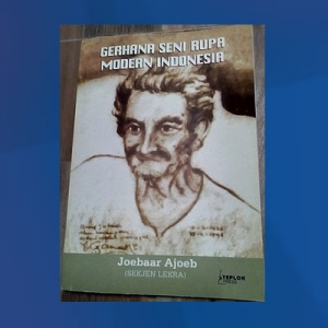 Buku Joebar Ajoeb:Gerhana Seni Rupa Modern Indonesia