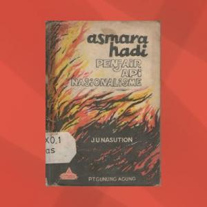 Buku Asmara Hadi Penjair Api Nasionalisme